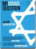 Antony Loewenstein: My Israel Question