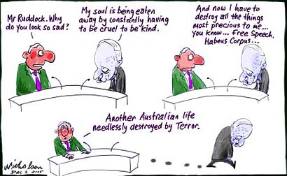Phillip Ruddock suffers because of the sedition laws he bullied upon Australia....
