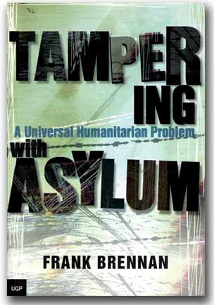 Fr Frank Brennan, Tampering with Asylum